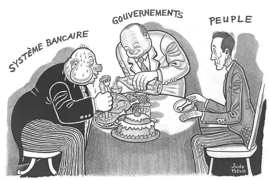 Pourquoi devons-nous enrichir les banquiers ?